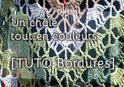 TUTO VIDEO Une bordure facile au crochet pour un châle
